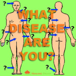 What disease are you