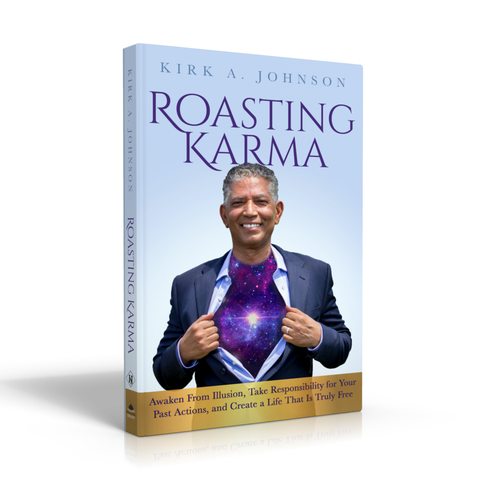 Roasting Karma by Kirk A. Johnson